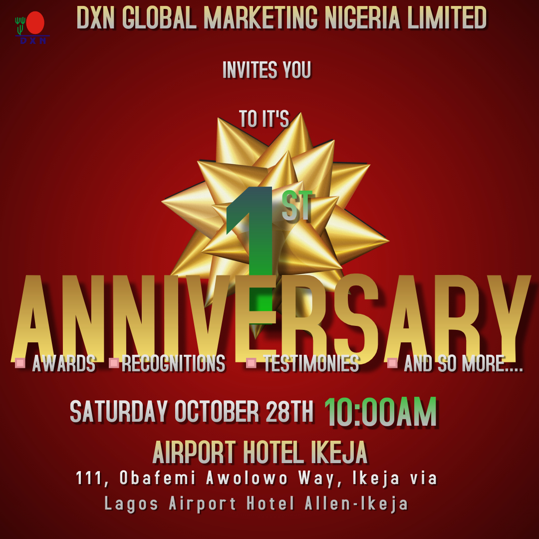 <h4>DXN NIGERIA ONE YEAR ANNIVERSARY</h4><p><p>DXN NIGERIA CELEBRATING ONE YEAR ANNIVERSARY</p>