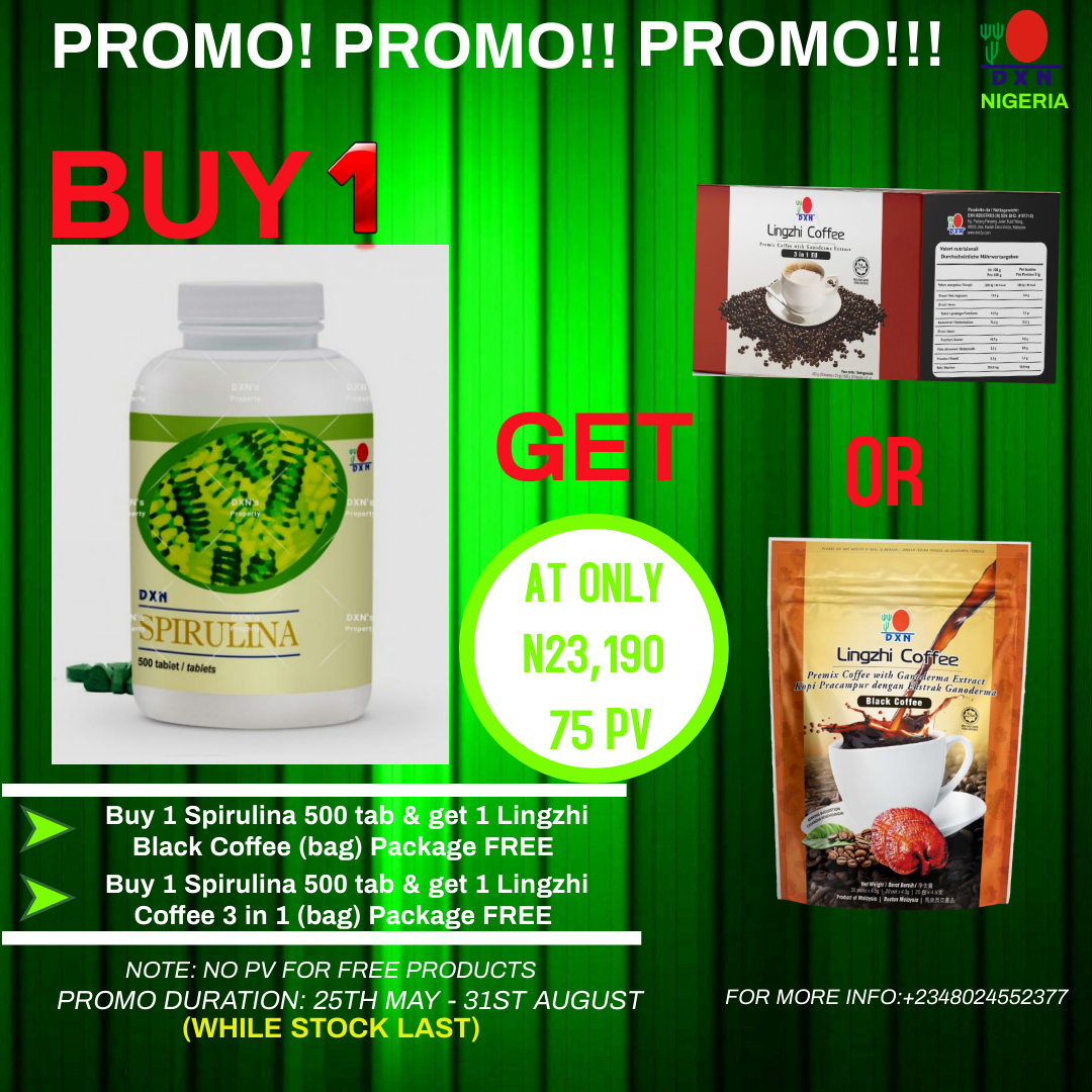 <h4>DXN NIGERIA PROMO</h4><p><p>BUY 1(ONE) BOTTLE OF SPIRULINA 500 TABLET and get 1(ONE) BAG OR BOX OF EITHER 3IN1 COFFEE OR BLACK COFFEE AND 1(ONE) BOTTLE OF MORINZHI FREE!!!</p> </p>